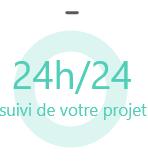 24h/24 suivi de votre projet